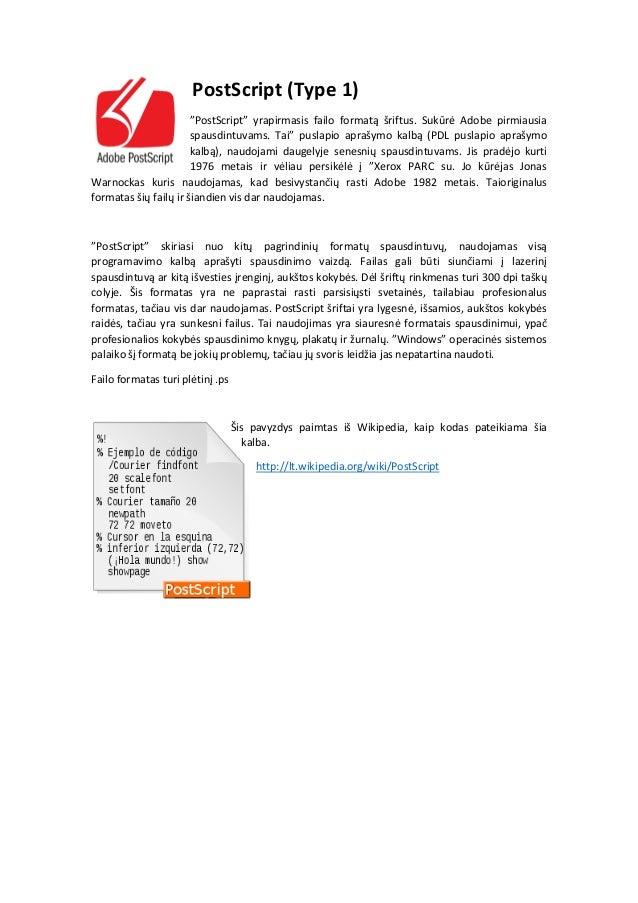 Formatai šriftų failus: TrueType (TTF), PostScript y OpenType (OTF) Slide 2