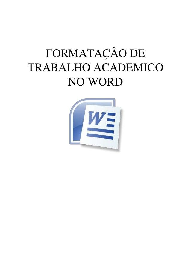 FORMATAÇÃO DE TRABALHO ACADEMICO NO WORD