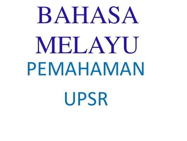 BAHASA MELAYU PEMAHAMAN UPSR