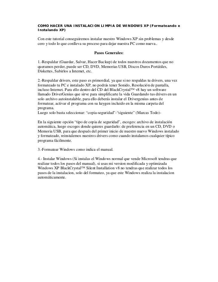 COMO HACER UNA INSTALACION LIMPIA DE WINDOWS XP (Formateando eInstalando XP)Con este tutorial conseguiremos instalar nuest...