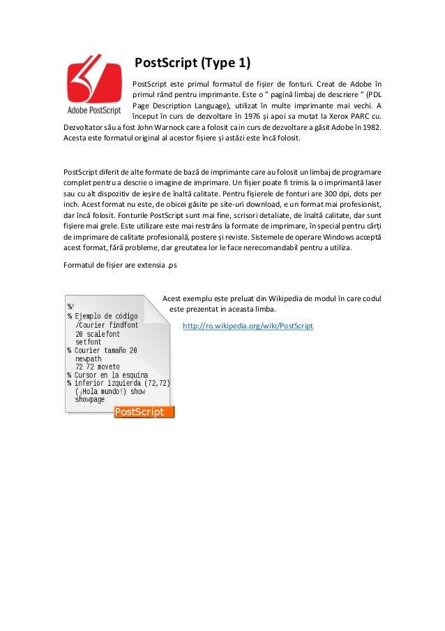 Formate de fișiere de fonturi: TrueType (TTF), PostScript y OpenType (OTF) Slide 2