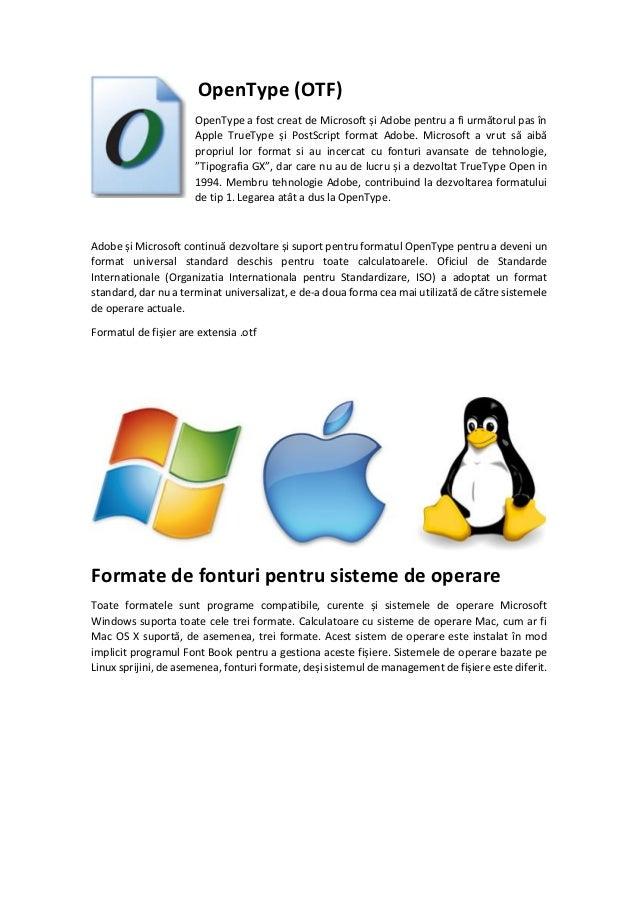 Formate de fișiere de fonturi: TrueType (TTF), PostScript y OpenType (OTF) Slide 3