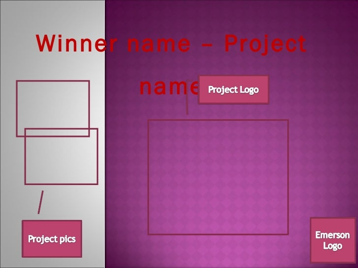 Winner name – Project name