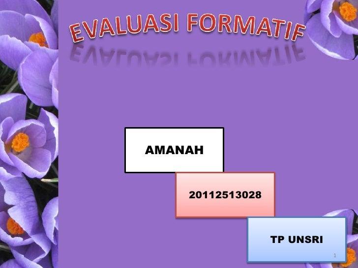 AMANAH    20112513028                  TP UNSRI                             1