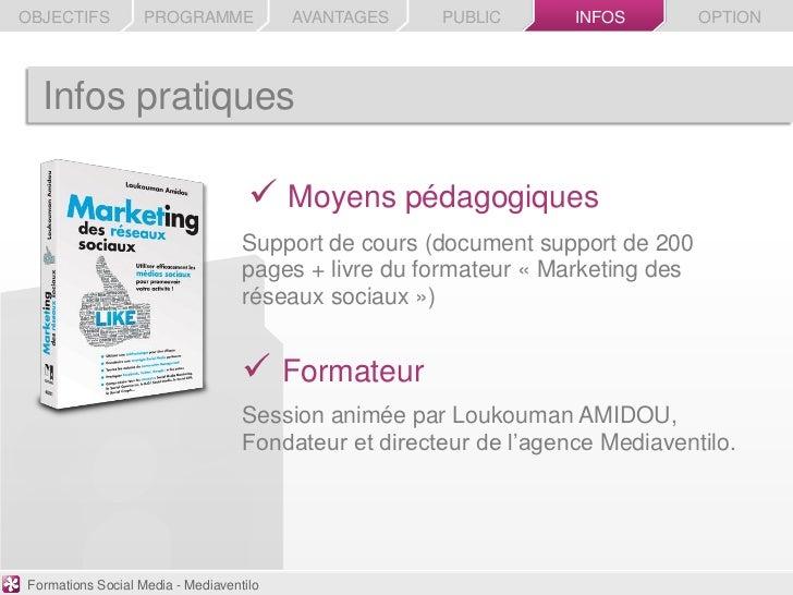 OBJECTIFS          PROGRAMME             AVANTAGES    PUBLIC       INFOS        OPTION  Infos pratiques                   ...