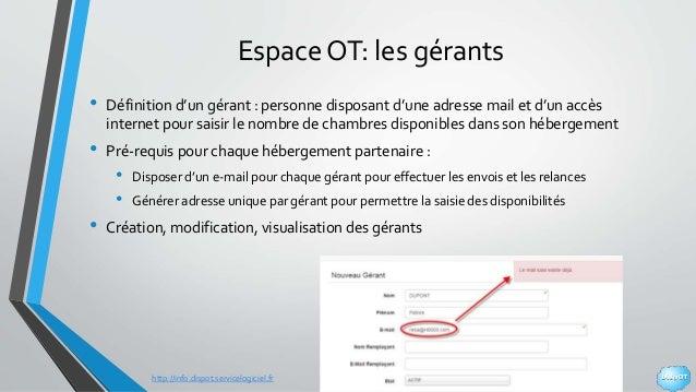 http://info.dispot.servicelogiciel.fr Espace OT: les gérants • Définition d'un gérant : personne disposant d'une adresse m...