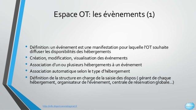 http://info.dispot.servicelogiciel.fr Espace OT: les évènements (1) • Définition: un événement est une manifestation pour ...