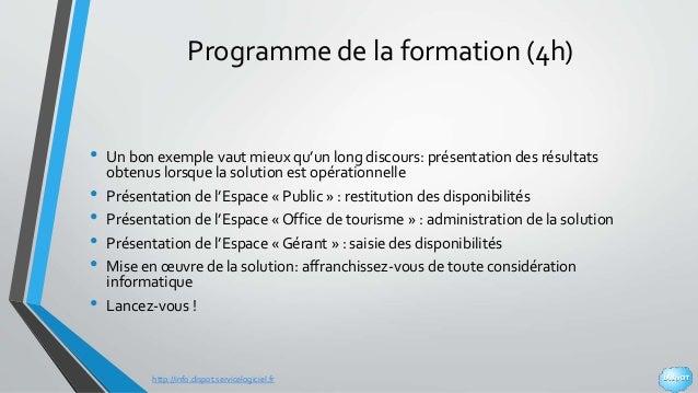 http://info.dispot.servicelogiciel.fr Programme de la formation (4h) • Un bon exemple vaut mieux qu'un long discours: prés...