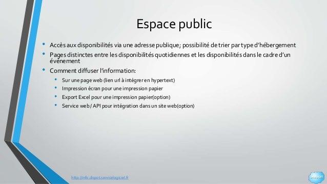 http://info.dispot.servicelogiciel.fr Espace public • Accès aux disponibilités via une adresse publique; possibilité de tr...