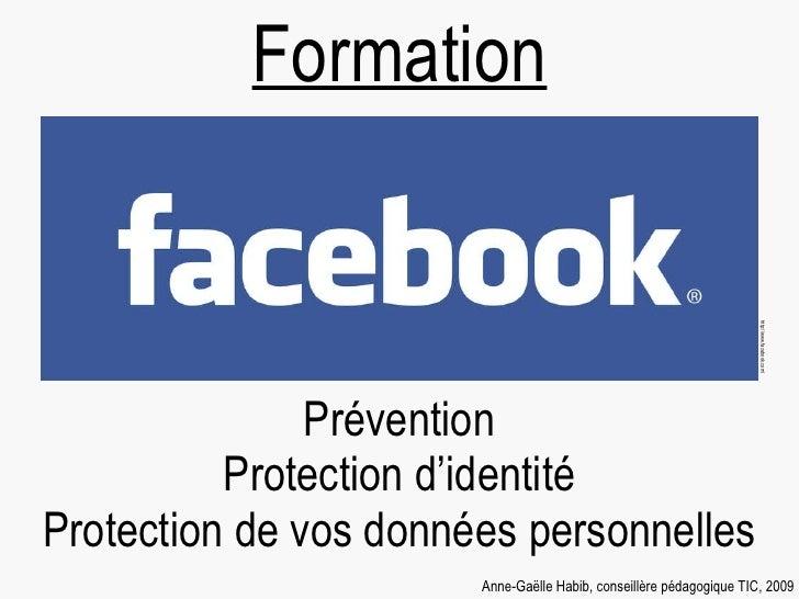 Prévention Protection d'identité Protection de vos données personnelles Formation Anne-Gaëlle Habib, conseillère pédagogiq...