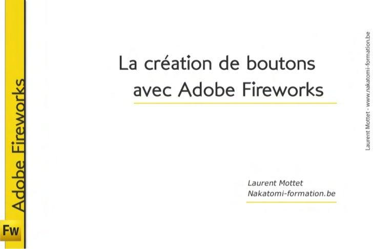 Création de boutons avec Adobe Fireworks