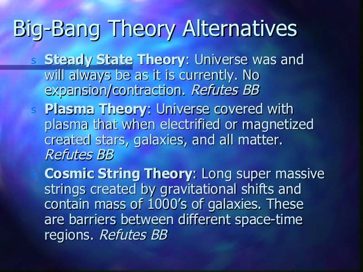 an analysis of the big bang theory on the formation of the universe The big bang theory tells us that the entire universe was once condensed in the form of a primeval atom, or a dense mass then, between 10 billion to 20 billion years ago (the exact timing is not.