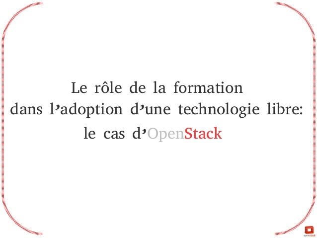 Le rôle de la formation dans l'adoption d'une technologie libre: le cas d'OpenStack