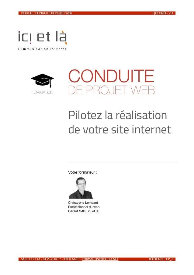 MODULE : CONDUITE DE PROJET WEB                                              1 JOURNÉE - 7H                             ...