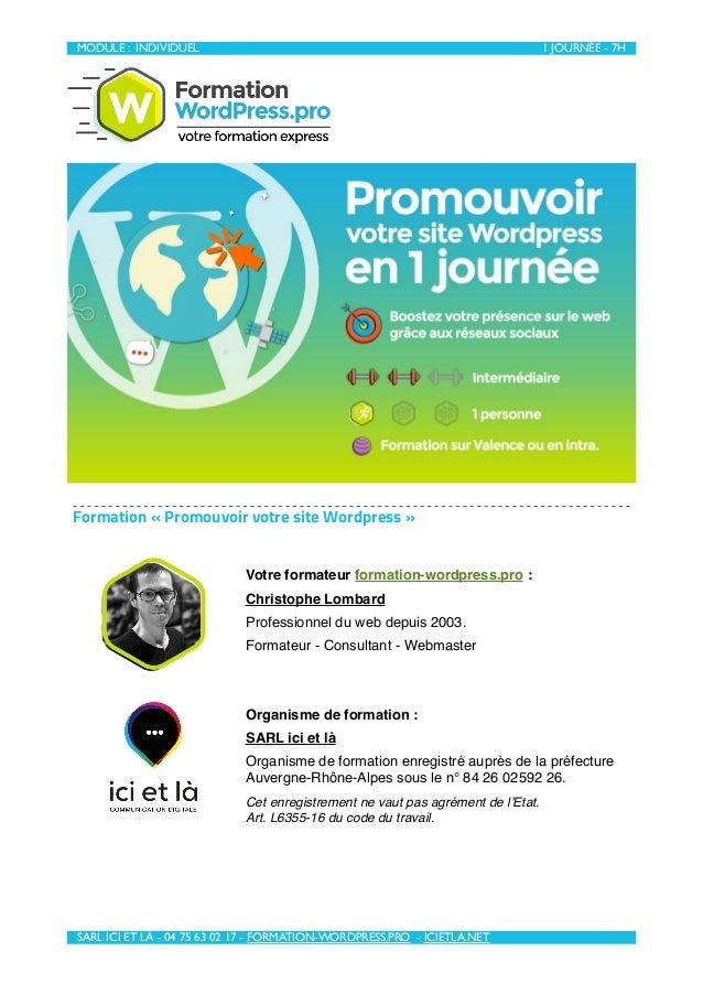 MODULE : INDIVIDUEL 1 JOURNÉE - 7H  SARL ICI ET LÀ - 04 75 63 02 17 - FORMATION-WORDPRESS.PRO - ICIETLA.NET Formation «P...