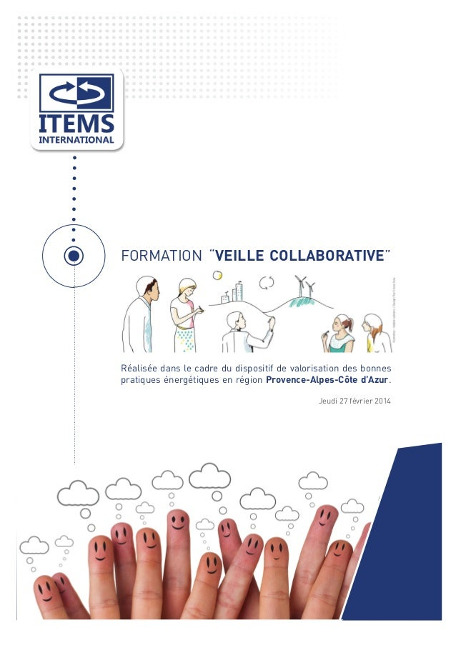 """FORMATION """"VEILLE COLLABORATIVE""""  Réalisée dans le cadre du dispositif de valorisation des bonnes pratiques énergétiques e..."""