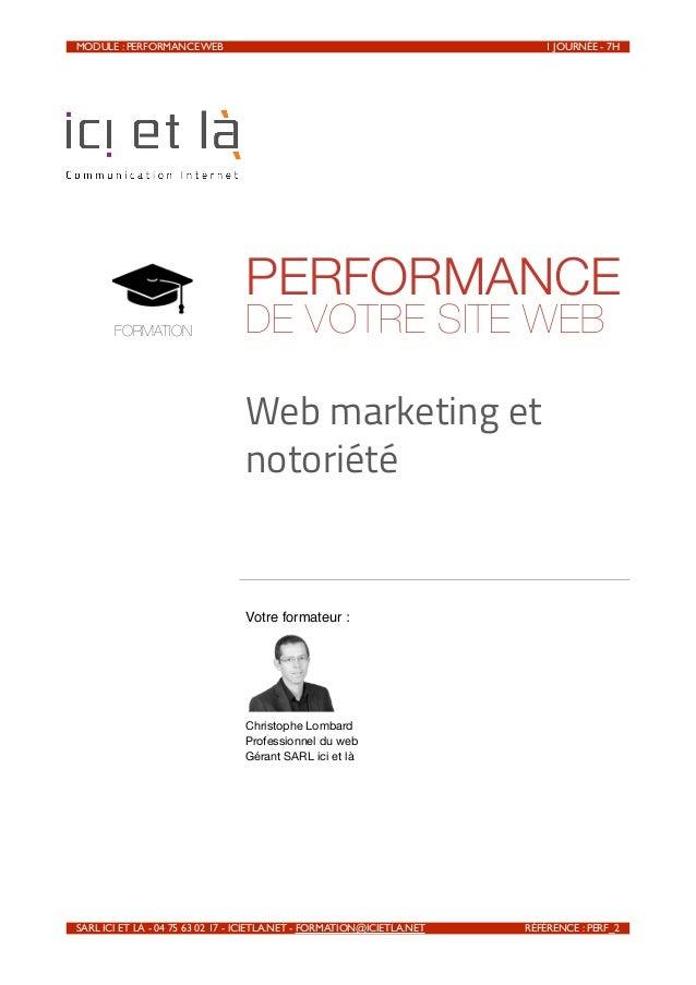 MODULE : PERFORMANCE WEB                                                      1 JOURNÉE - 7H                            ...