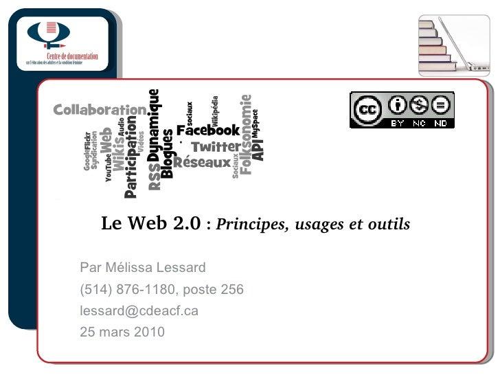 Le Web 2.0 : Principes, usages et outils