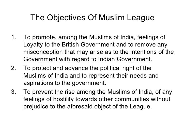 Formation of Muslim League and its Objectives