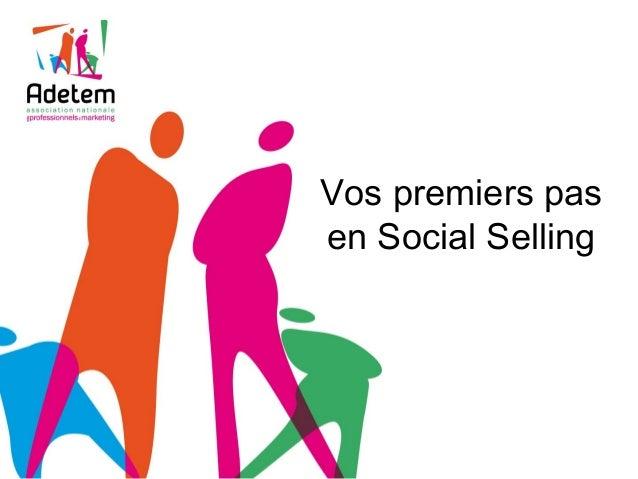 Vos premiers pas en Social Selling