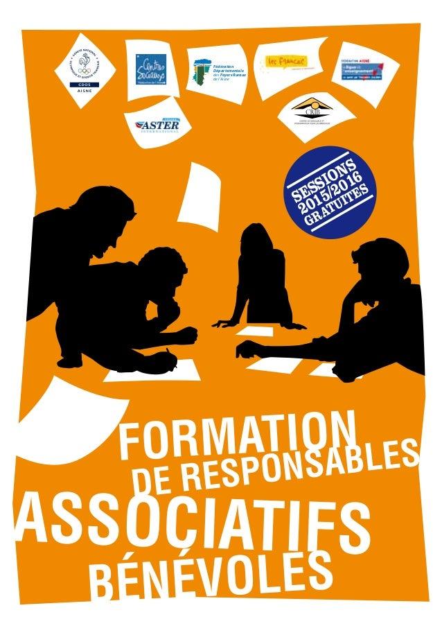 Fédération Départementale des Foyers Ruraux de l'Aisne 2015/2016 SESSIONS GRATUITES DE RESPONSABLES ASSOCIATIFS BÉNÉVOLES ...