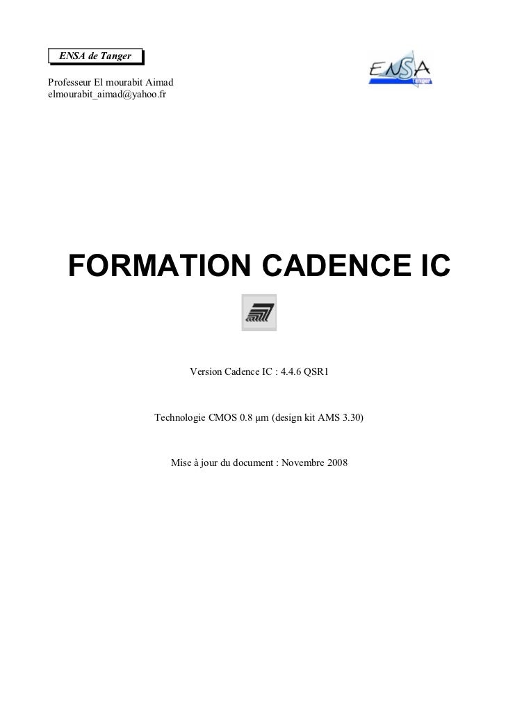 ENSA de TangerProfesseur El mourabit Aimadelmourabit_aimad@yahoo.fr    FORMATION CADENCE IC                               ...