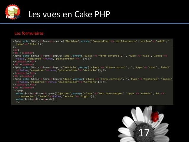 17 Les vues en Cake PHP Les formulaires