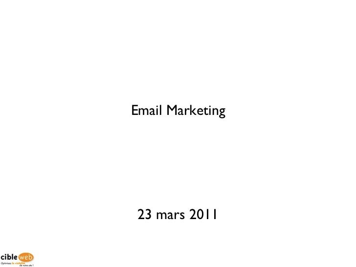 Email Marketing 23 mars 2011