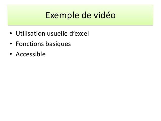 Exemple de vidéo • Utilisation usuelle d'excel • Fonctions basiques • Accessible