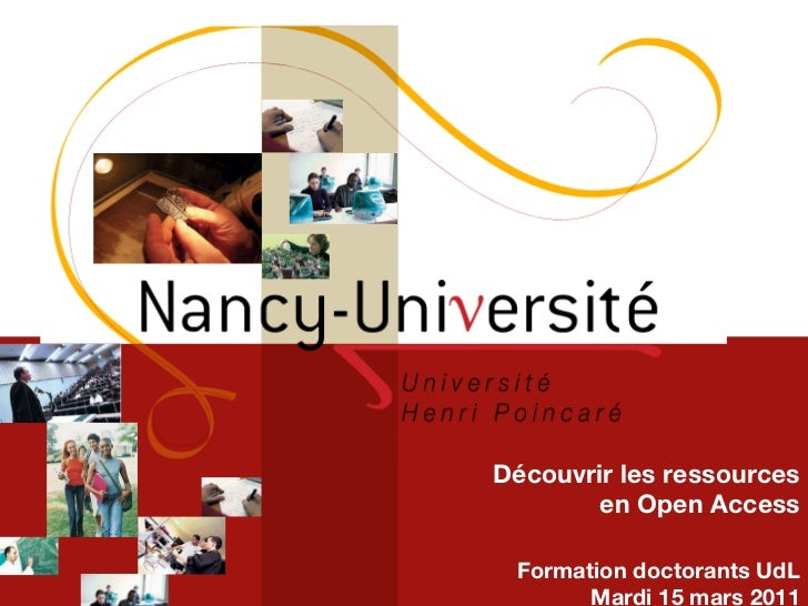 Découvrir les ressources en Open Access Formation doctorants UdL Mardi 15 mars 2011