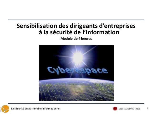 Sensibilisation des dirigeants d'entreprises            à la sécurité de l'information                                    ...