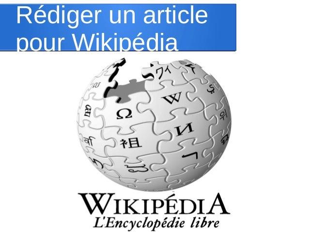Rédiger un article pour Wikipédia
