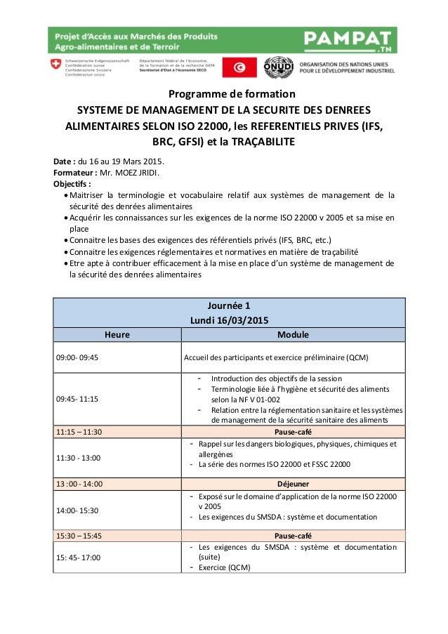 Programme de formation SYSTEME DE MANAGEMENT DE LA SECURITE DES DENREES ALIMENTAIRES SELON ISO 22000, les REFERENTIELS PRI...
