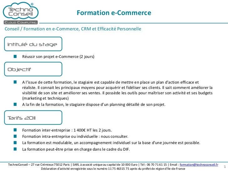 Formation e-CommerceConseil / Formation en e-Commerce, CRM et Efficacité Personnelle Intitulé du stage           Réussir s...