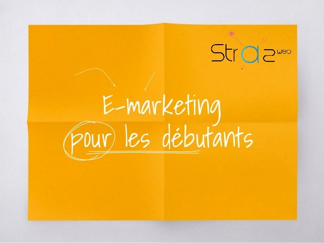 E-marketing pour les débutants