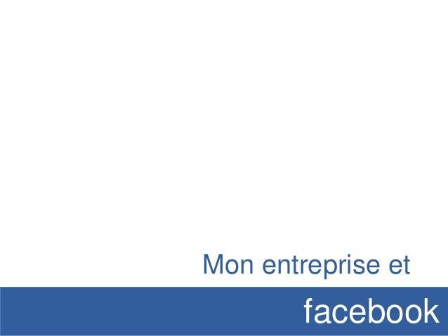 Mon entreprise et  facebook