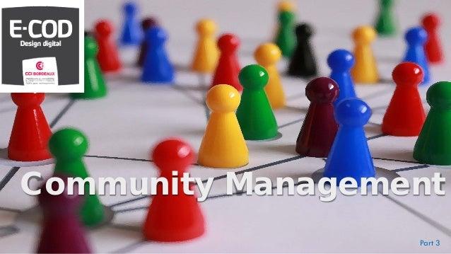 Community Management Part 3