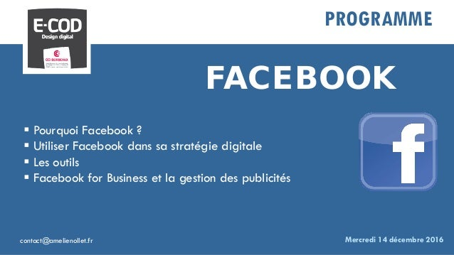 Utiliser Facebook pour votre business Slide 2