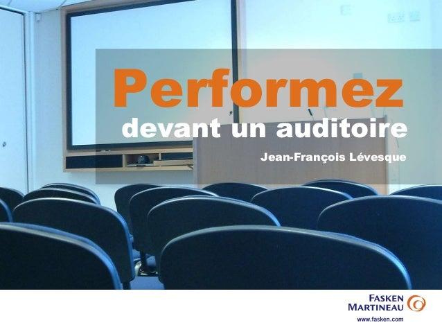 Performez devant un auditoire Jean-François Lévesque