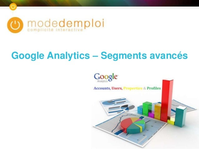 Google Analytics – Segments avancés