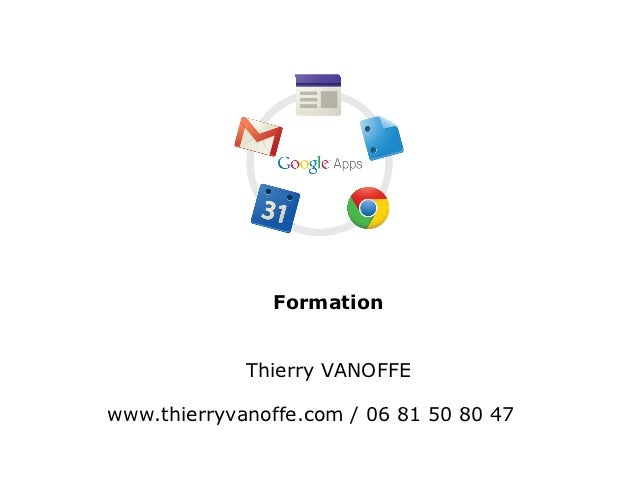 Formation             Thierry VANOFFEwww.thierryvanoffe.com / 06 81 50 80 47