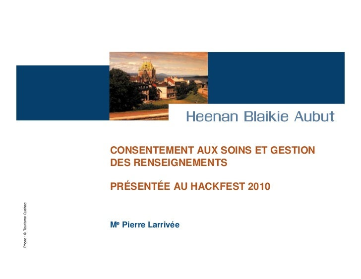 Conservation et la circulation des renseignements personnels des services de la santé et sociaux (Pierre Larrivée)