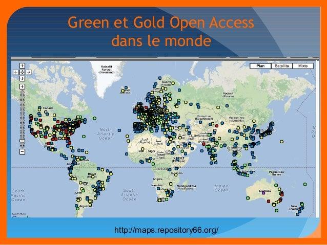 Green et Gold Open Access  dans le monde  http://maps.repository66.org/