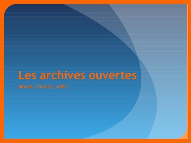 Les archives ouvertes  Monde, France, AMU
