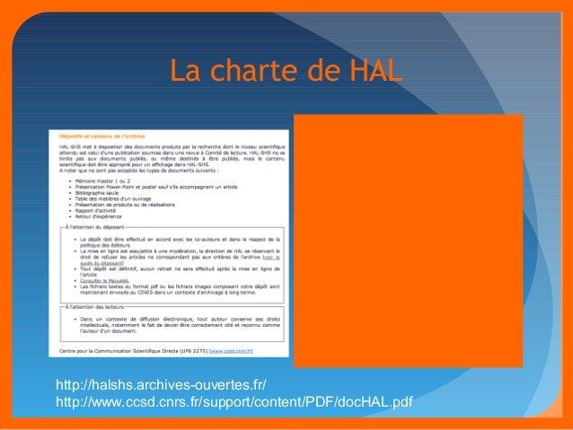 La charte de HAL  Pas de retrait autorisé des  dépôts   Modifications possibles des  fichiers et métadonnées   Possibil...