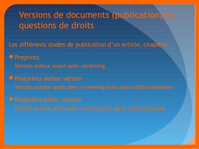 Versions de documents (publication) et  questions de droits  Les différents stades de publication d'un article, chapitre: ...