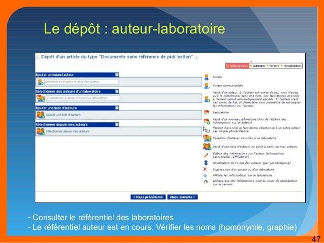 47  Le dépôt : auteur-laboratoire  - Consulter le référentiel des laboratoires  - Le référentiel auteur est en cours. Véri...