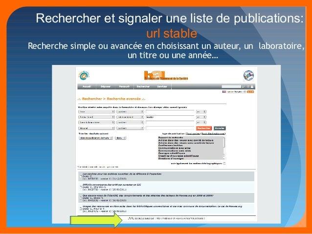 Rechercher et signaler une liste de publications:  url stable  Recherche simple ou avancée en choisissant un auteur, un la...