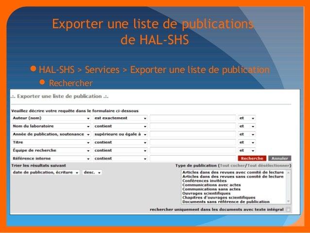 Exporter une liste de publications  de HAL-SHS  HAL-SHS > Services > Exporter une liste de publication  Rechercher