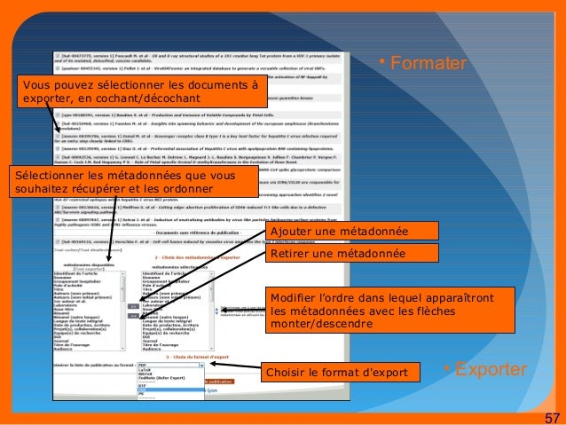 57  Vous pouvez sélectionner les documents à  exporter, en cochant/décochant  Sélectionner les métadonnées que vous  souha...